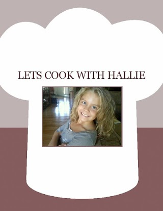 LETS COOK WITH  HALLIE