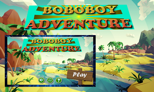 Boboboy Adventure