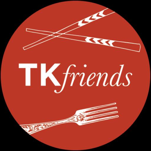 TK FRIENDS