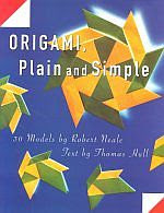 Photo: Origami Plain and Simple Neale, Robert with Tom Hull St. Martin's Press 1994 paperback 95 pp ISBN 0312105169