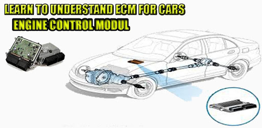 ENGINE CONTROL MODUL ( ECM ) FOR CAR - Apps on Google Play