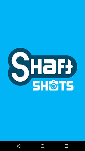 Shaft Shots