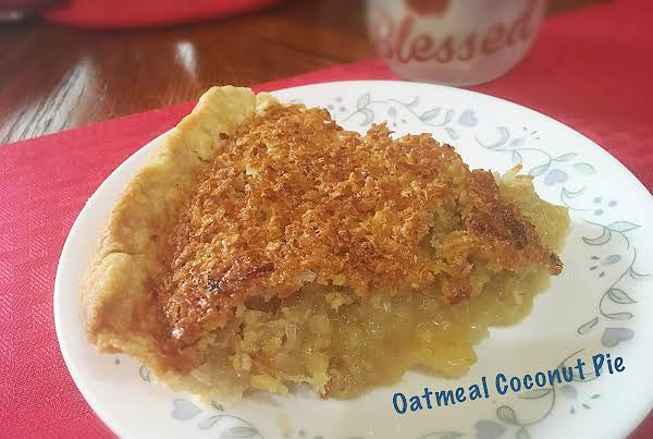 ~ Sticky Oatmeal Coconut Pie ~ Recipe
