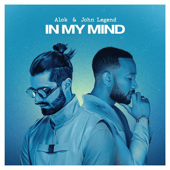 In My Mind – Alok, John Legend