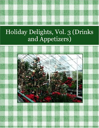 Holiday Delights, Vol. 3 (Drinks and Appetizers)