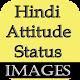 Hindi Attitude Status & Images for PC Windows 10/8/7