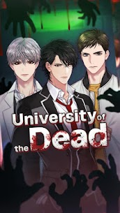 University of the Dead : Romance Otome Game 2.0.6 [Mod + APK] Android 1