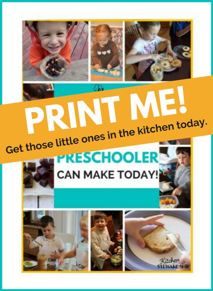 Print these ideas and get those little ones in the kitchen today!