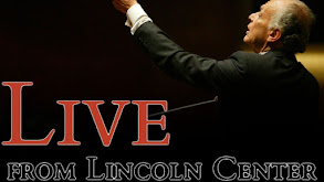 Live From Lincoln Center thumbnail