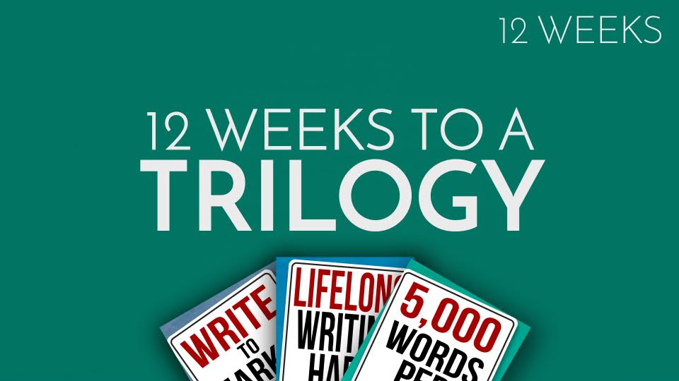 12 Week to a Trilogy