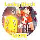 Lucky Block Mods and Addons for MCPE Download for PC Windows 10/8/7