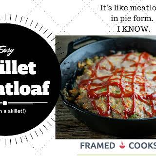 Easy Skillet Meatloaf.