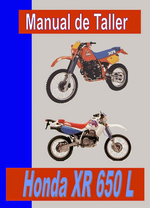 honda xr 650 l  manual taller - servicio- mecanica y despiece