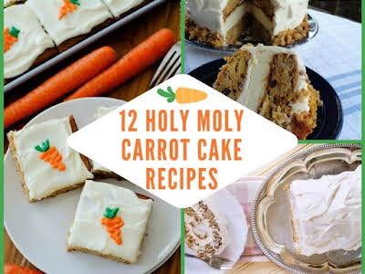 12 Holy Moly Carrot Cake Recipes