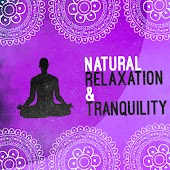 Natural Relaxation & Tranquillity
