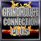 Grindhouse Connection Plus