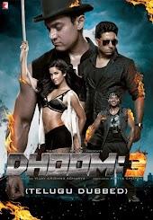 DHOOM:3 (Telugu Dubbed)