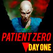 Patient Zero: Day One