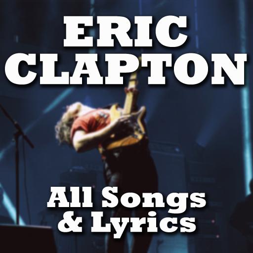 Eric Clapton : All songs & lyrics 2018 (app)