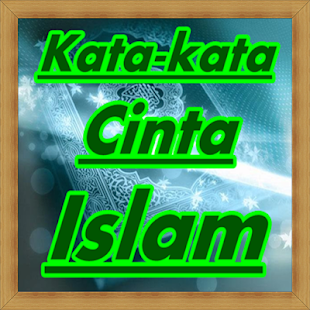 Kumpulan Kata Kata Cinta Islam Terkeren Apps En Google Play