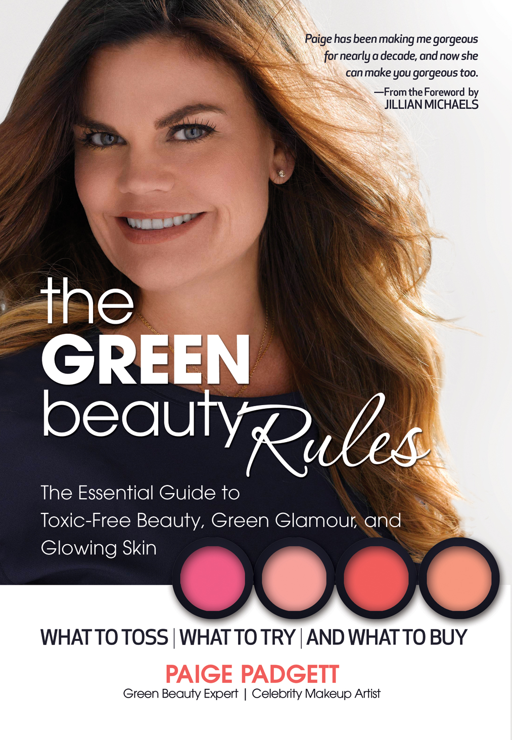 The Green Beauty Rules: The Essential Guide To Toxic Free Beauty