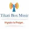 Tikati Box Music