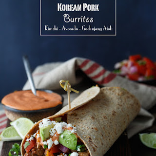 Healthy Korean Pork Burritos with Kimchi, Avocado, and Gochujang Aioli.