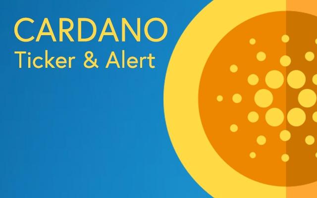 Cardano Price Ticker & Alert
