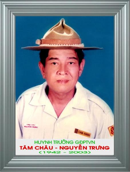 Tiểu sử Cố Huynh Trưởng Tâm Châu NGUYỄN TRƯNG