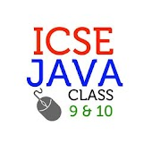 ICSE Java - Class 9 and 10