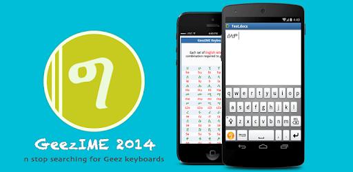 GeezIME: #1 Keyboard for Tigrinya, Tigre, Amharic - Apps on
