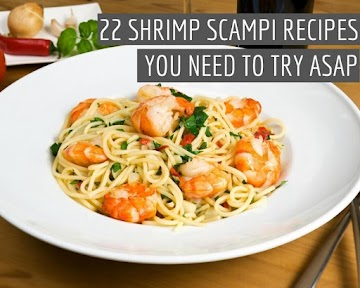 22 Shrimp Scampi Recipes You Need To Try Asap