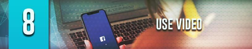 Use Video to Enhance Your FB Audience's Experience to increase engagement on Facebook