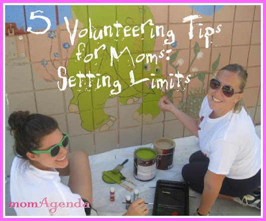 Day Planners for Moms - 5 Volunteering Tips for Moms: Setting Limits - momAgenda