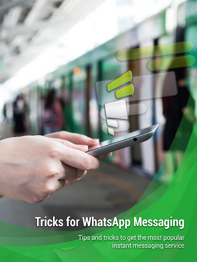 Tricks for WhatsApp Messaging