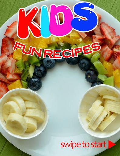 120 Easy Fun Kids Recipes