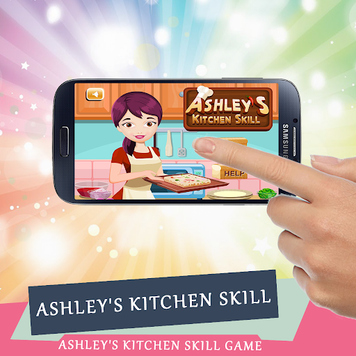 Ashley's Kitchen Skill