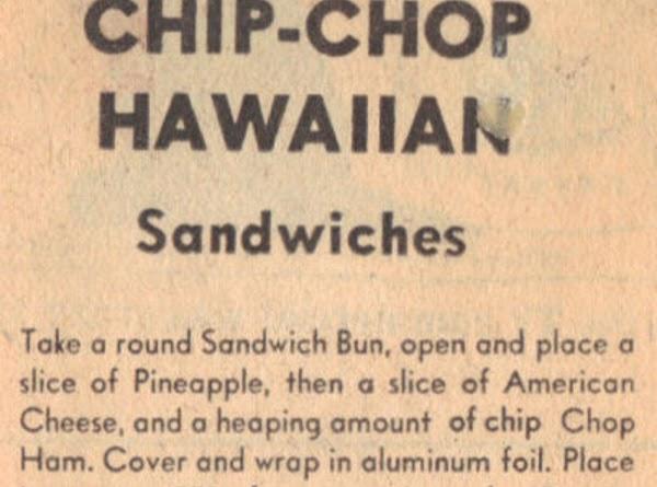 Chip-chop Hawaiian Sandwich Recipe