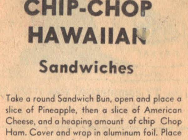 Chip-chop Hawaiian Sandwich Recipe