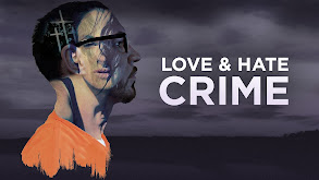 Love and Hate Crime thumbnail