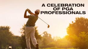 A Celebration of PGA Professionals thumbnail