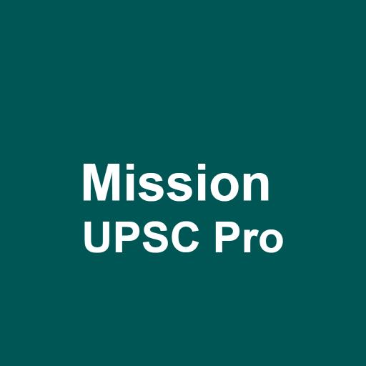 Mission UPSC Pro