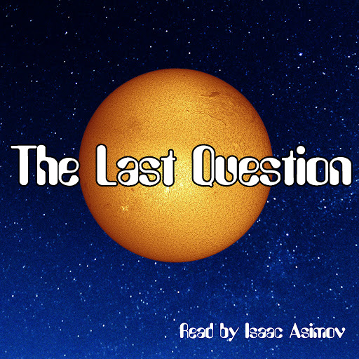 analysis isaac asimov the last question
