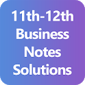 11th & 12th Business Notes Solutions icon