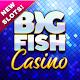 Big Fish Casino – Play Slots & Vegas Games Download on Windows