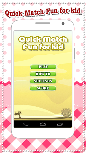 Quick Match Fun for kid