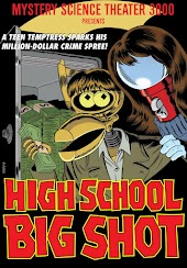 Mystery Science Theater 3000: High School Big Shot