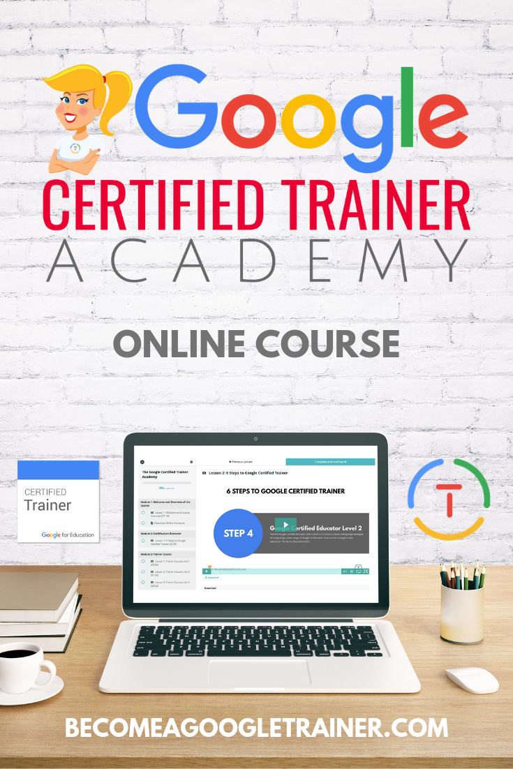 The Google Certified Trainer Academy (Online Course)