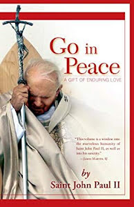 GO IN PEACE A GIFT OF ENDURING LOVE