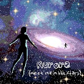 Aurora (Meet Me in the Stars)